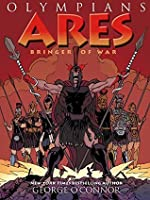 Ares: Bringer of War (Olympians Book 7)