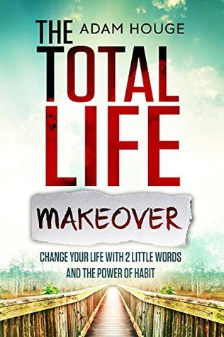 the total life makeover