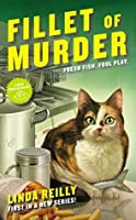 Fillet of Murder (A Deep Fried Mystery Book 1)