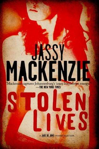Stolen Lives (Jade de Jong, #2)