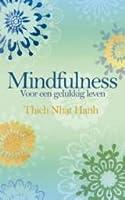 Mindfulness: voor een gelukkig leven