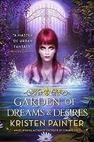Garden of Dreams and Desires (Crescent City, #3)