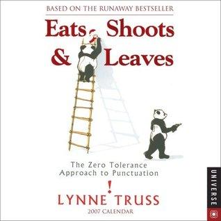Eats, Shoots and Leaves: 2007 Calendar