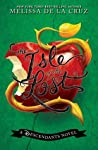 Review ebook The Isle of the Lost (Descendants, #1) by Melissa de la Cruz