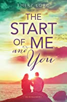 The Start of Me and You (Start of Me and You #1)