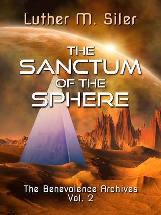 The Sanctum of the Sphere (The Benevolence Archives, #2)