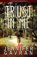 Trust in Me (Kiss & Don't Tell #1)