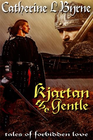 Kjartan the Gentle (Tales of Forbidden Love from the Danelaw, #3)