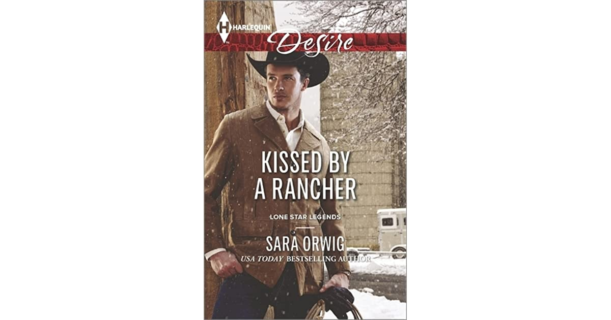 Kissed by a rancher lone star legends 4 by sara orwig fandeluxe Document
