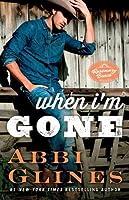 When I'm Gone (Rosemary Beach, #10)