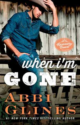 When I'm Gone (Rosemary Beach, #10)