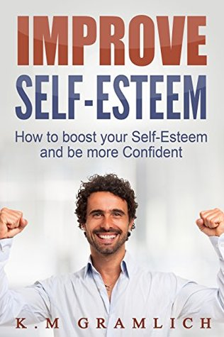 Better self your esteem how to How to