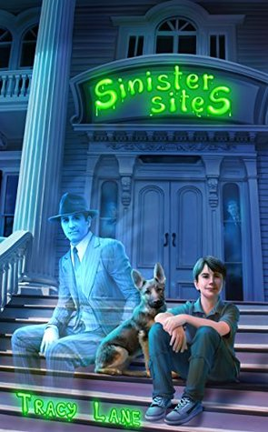Sinister Sites (Paranormal Properties Book 2)