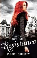 Resistance (Night School, #4)