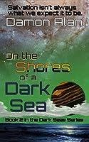 On the Shores of a Dark Sea (Dark Seas #2)