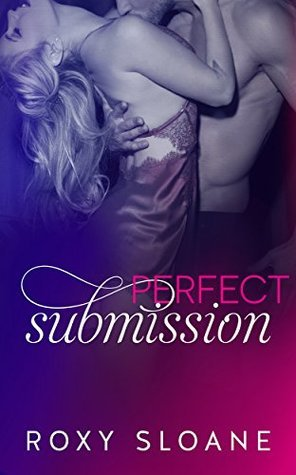 Perfect Submission (Submission, #4)