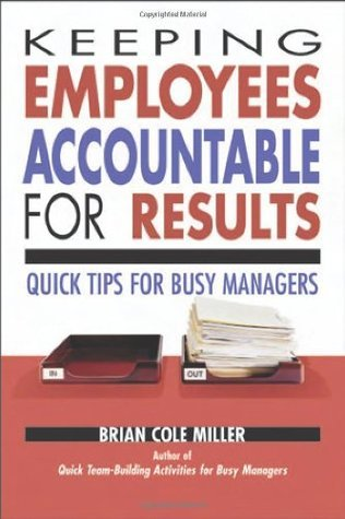 Keeping-Employees-Accountable-for-Results-Quick-Tips-for-Busy-Managers