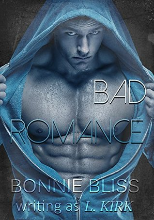 Bad Romance (New Adult Romance)