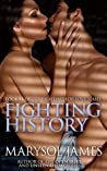 Fighting History (Fighting For Love, #4)