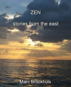 ZEN - stories from the east (Eastern Philosophy Book 2)