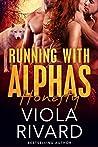 Honesty (Running With Alphas, #2)