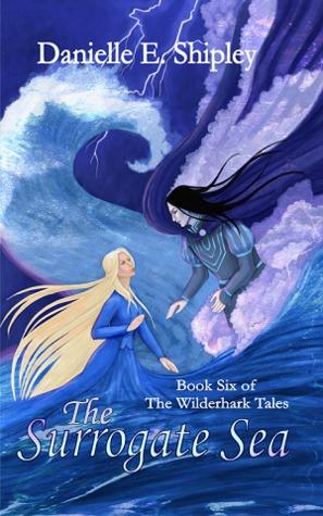 The Surrogate Sea (The Wilderhark Tales, #6)