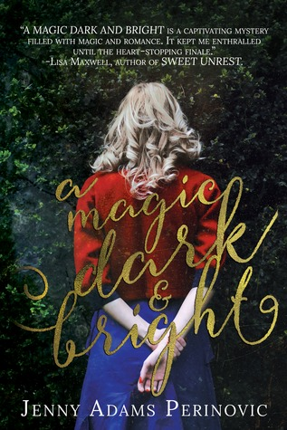 A Magic Dark and Bright (The Asylum Saga, #1)