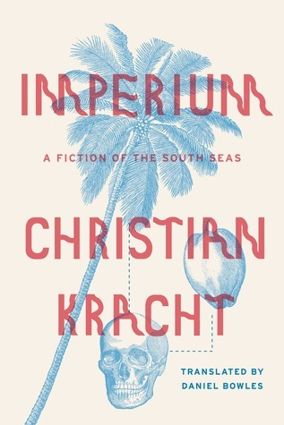 Imperium by Christian Kracht