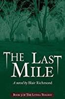 The Last Mile (The Lithia Trilogy, Book 3)