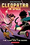 The Thief and the Sword (Cleopatra in Space, #2)