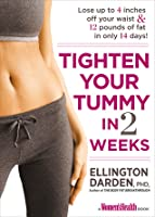 Tighten Your Tummy In 2 Weeks Lose Up To 14 Inches 14 Pounds Of