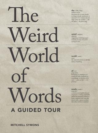 Weird World of Words - A Guided Tour