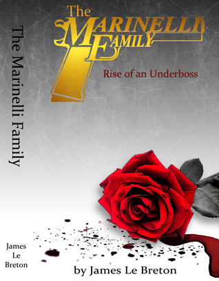 The Marinelli Family: Rise of an Underboss