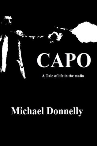 Capo: a Tale of Life in the Mafia