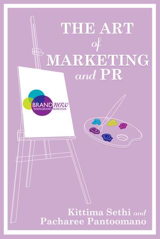 The Art of Marketing and PR Pacharee Pantoomano-Pfirsch, Kittima Sethi