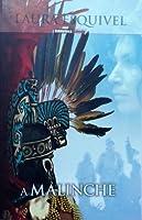 A Malinche