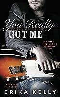 You Really Got Me (Rock Star Romance #1)