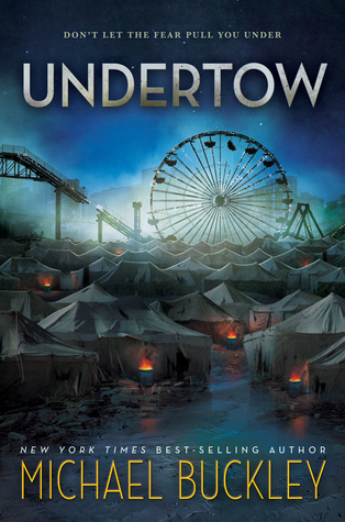 Undertow (Undertow #1) by Michael Buckley