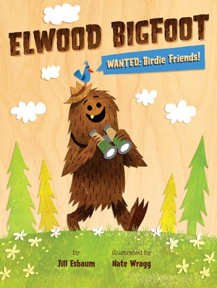 Elwood Bigfoot: Wanted: Birdie Friends!
