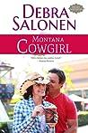 Montana Cowgirl by Debra Salonen