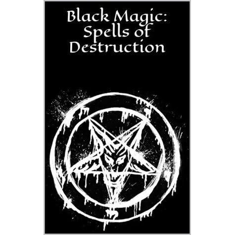 Black Magic: Spells of Destruction: Black Magick by Ashtara