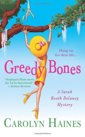 Greedy Bones (Sarah Booth Delaney #9)