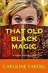 That Old Black Magic (Lizzie Hart Mysteries, #2)