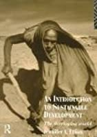 An Introduction to Sustainable Development: The Developing World