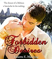 Forbidden Desires (Forbidden #1)