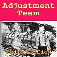 Adjustment Team UNABRIDGED