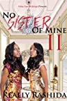 No Sister Of Mine II