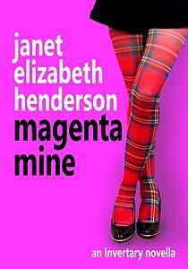 Magenta Mine (Invertary, #3)