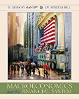 Macroeconomics and the Financial System