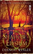 The Shadow of Elysium (The Shadow Campaigns #2.5)